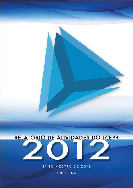 Relatório de atividades - 1º Trimestre de 2012