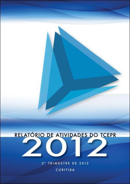 Relatório de Atividades - 2º Trimestre de 2012