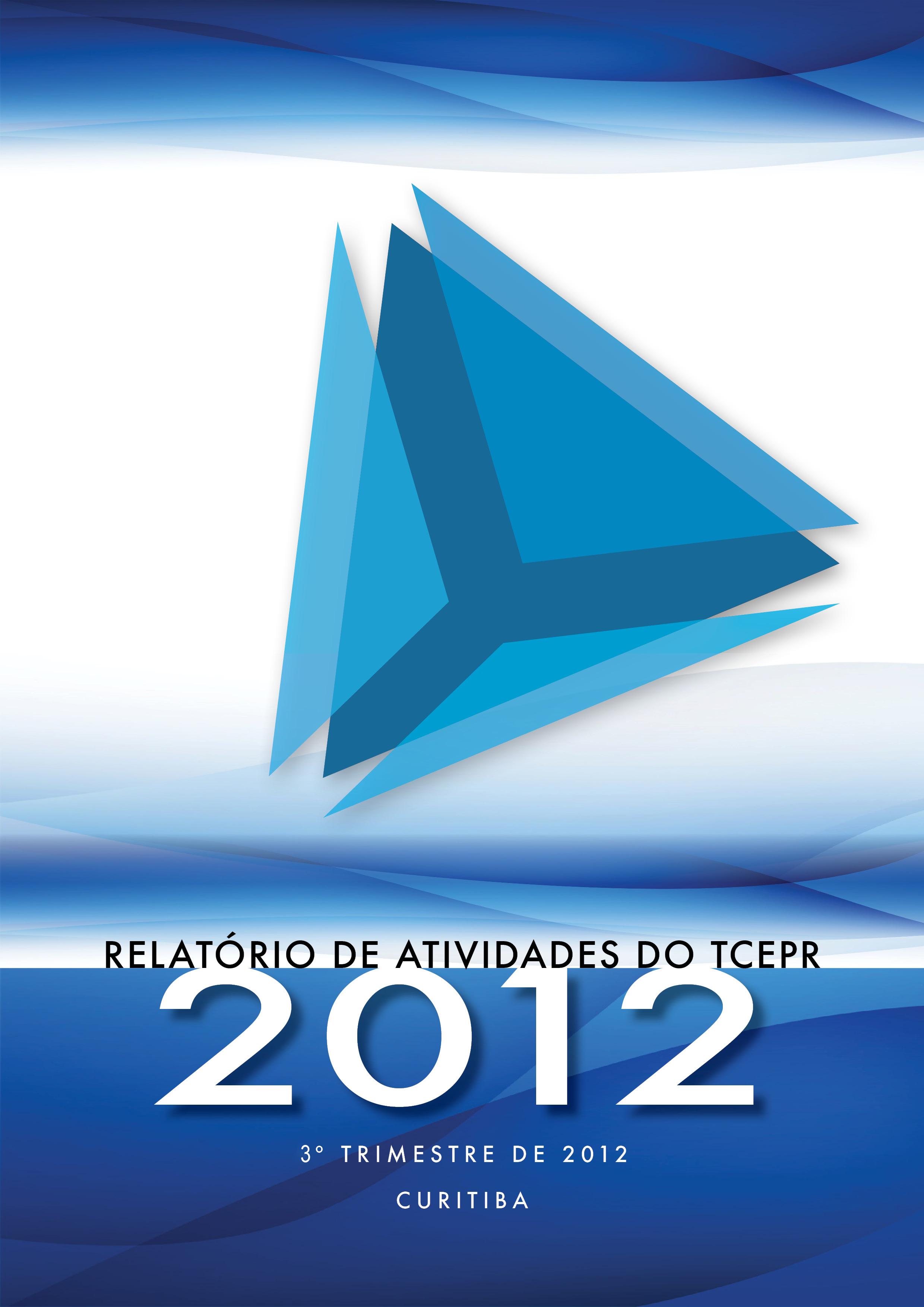 Relatório de Atividades - 3º Trimestre de 2012