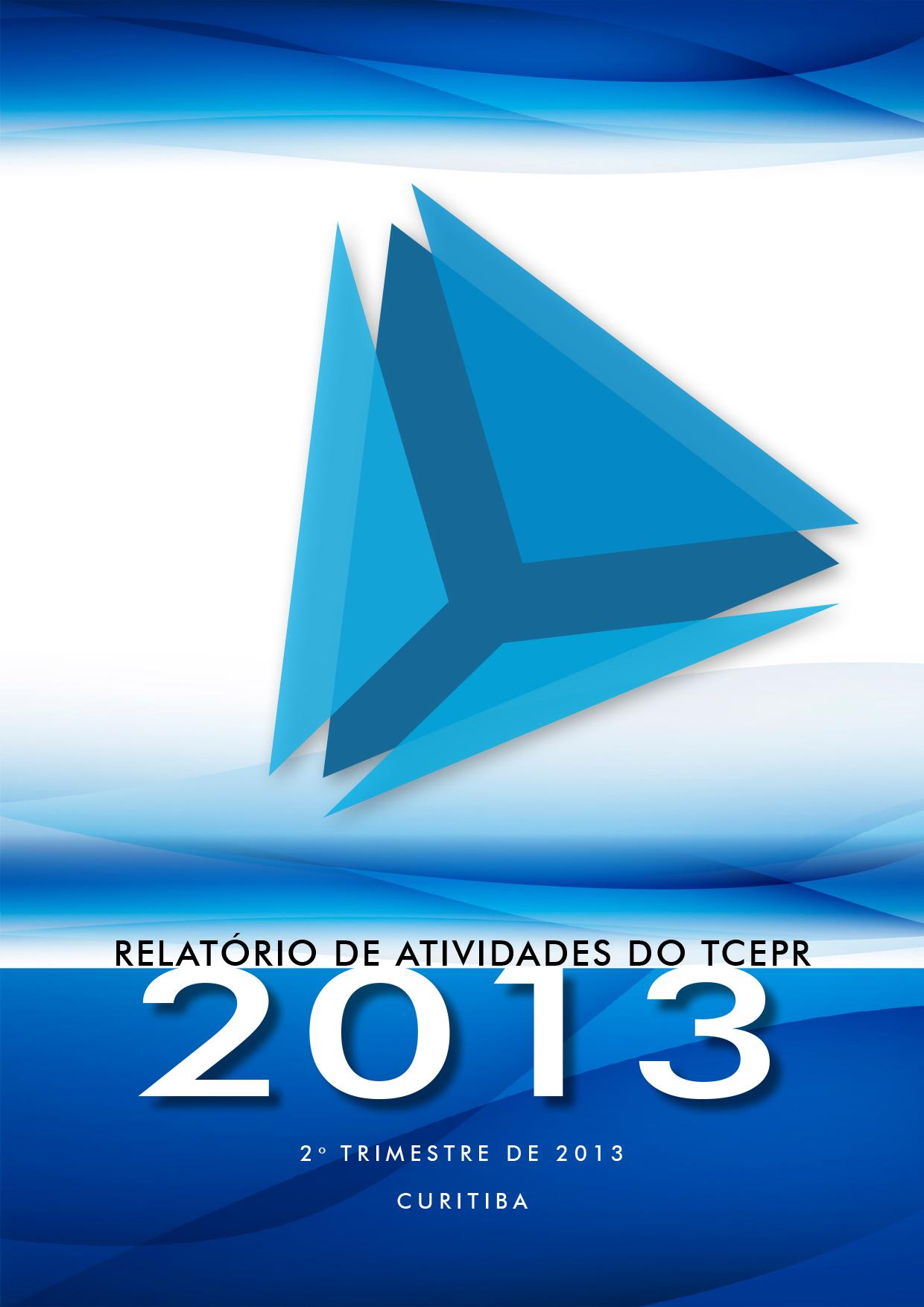 Relatório de Atividades - 2º Trimestre de 2013