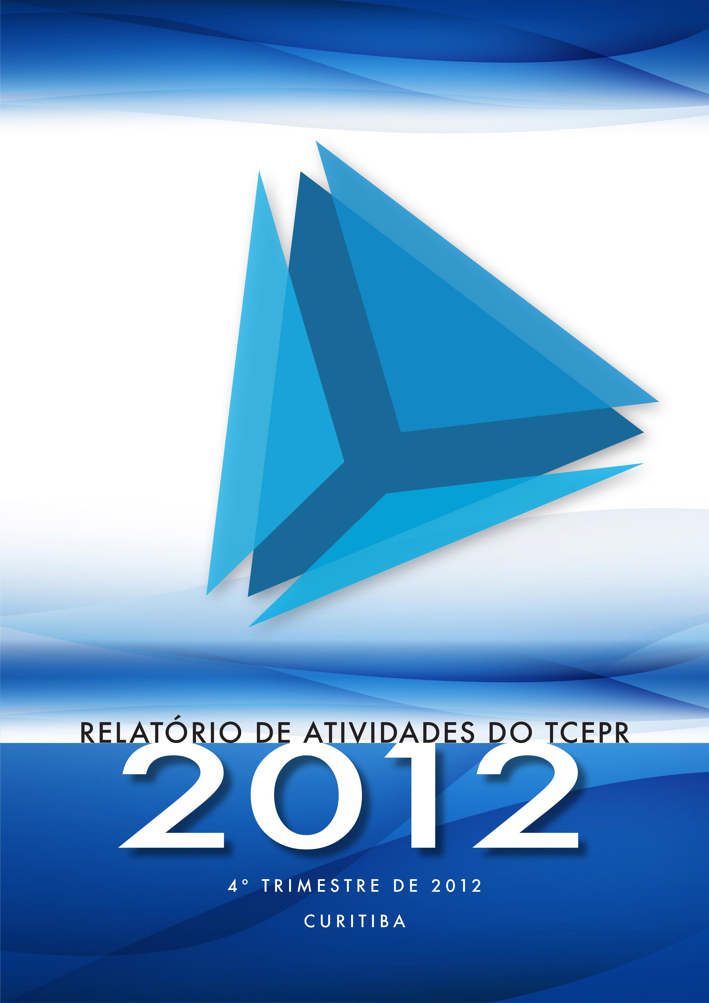 Relatório de Atividades - 4º Trimestre de 2012