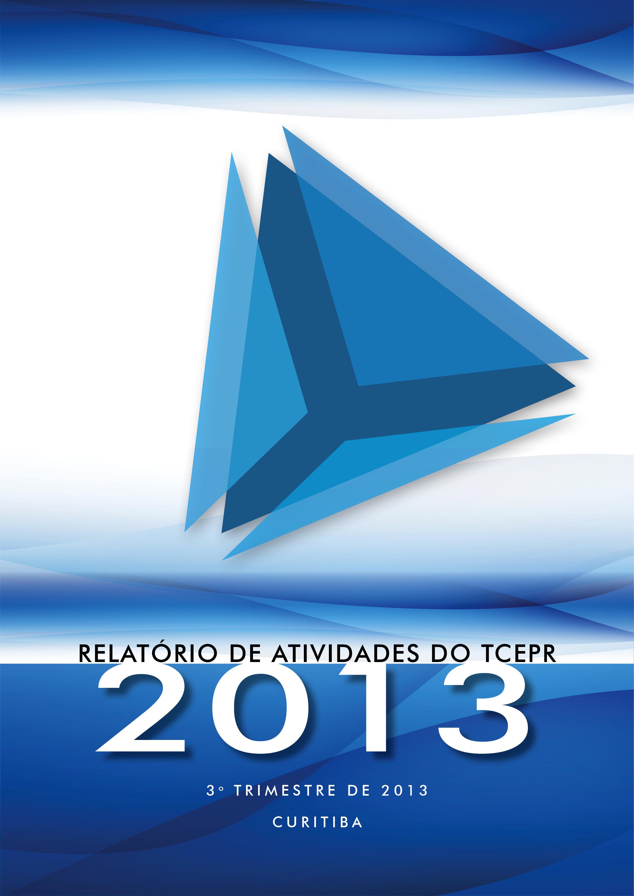 Relatório de Atividades - 3º Trimestre de 2013