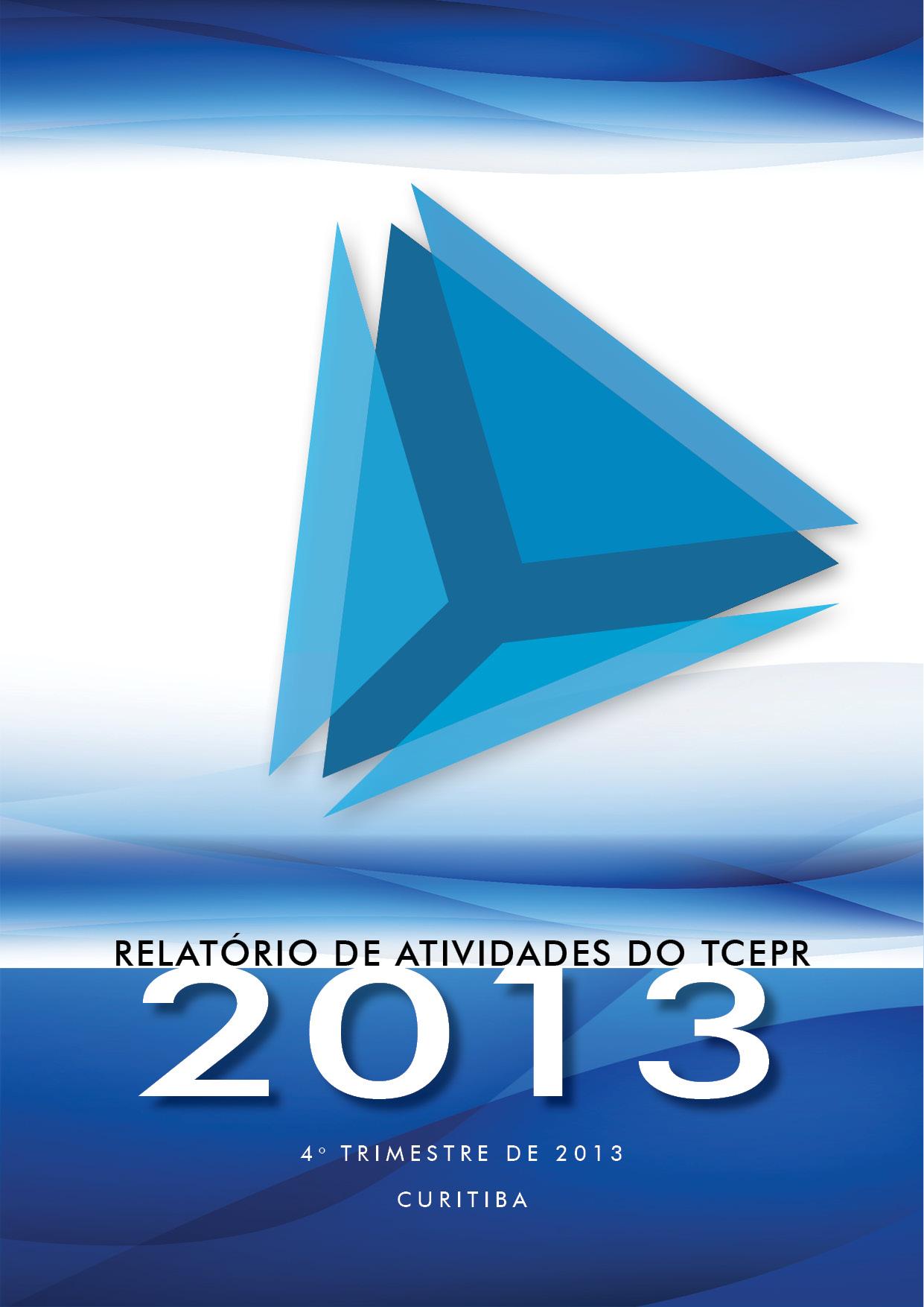 Relatório de Atividades - 4º Trimestre de 2013