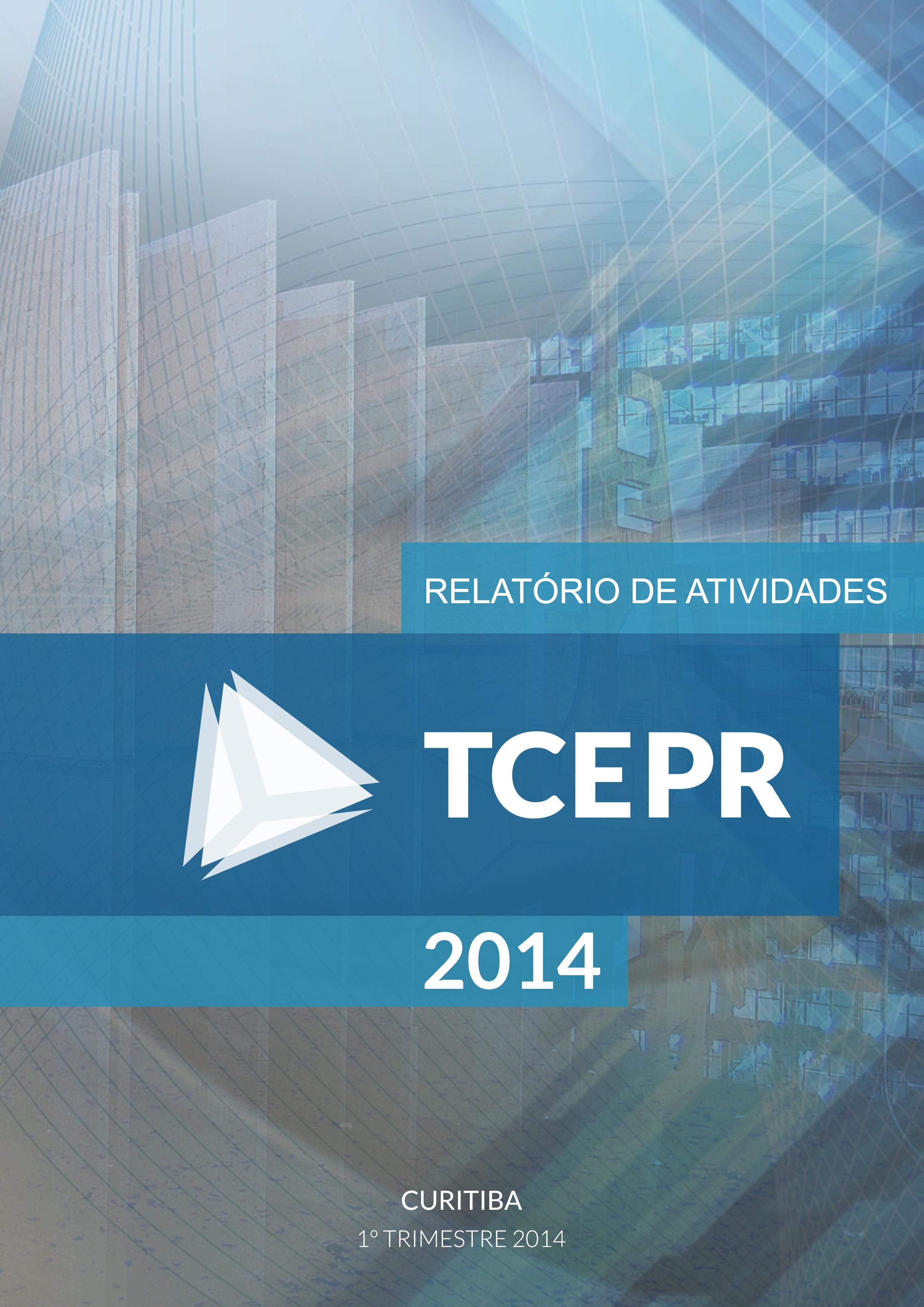 Relatório de Atividades - 1º Trimestre de 2014