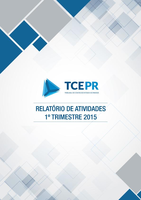 Relatório de Atividades - 1º trimestre 2015