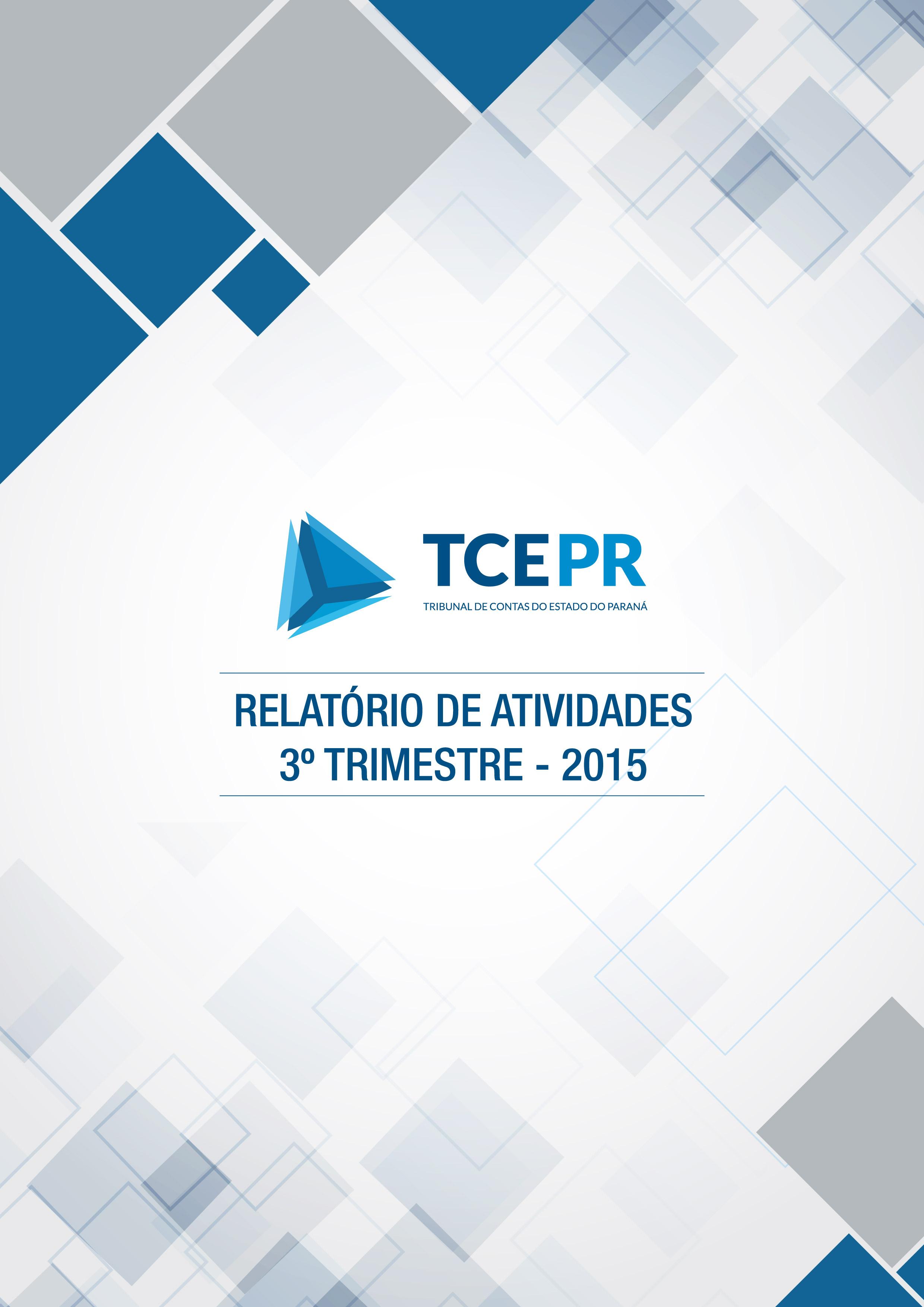 Relatório de Atividades - 3º trimestre 2015