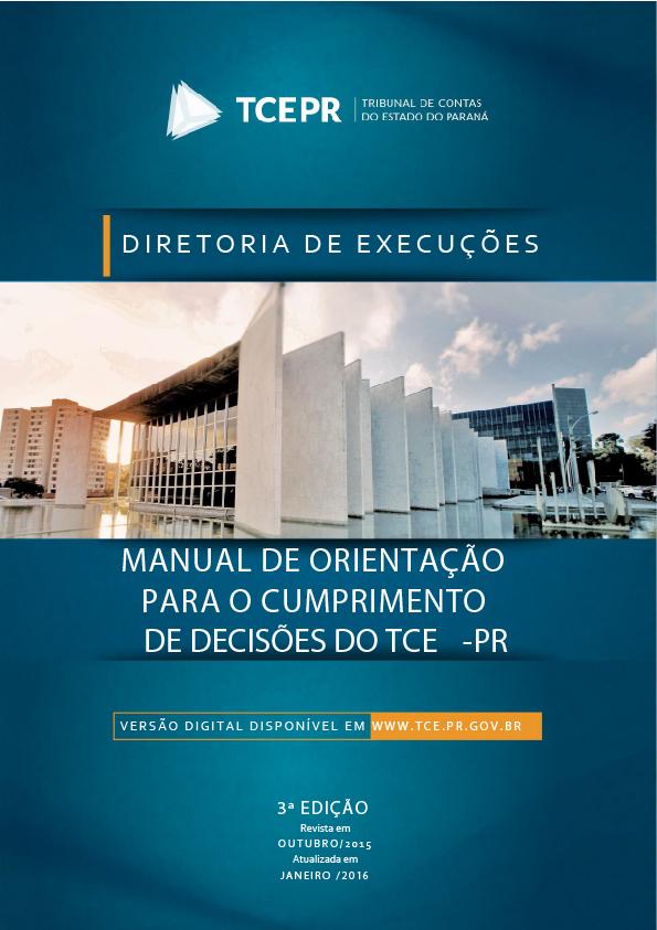 Manual de Orientações - Decisões TCE-PR (Atualizada em Janeiro/2016)