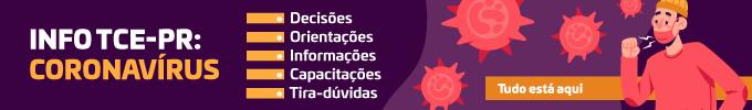 Banner Fixo Info TCE-PR: Coronavírus - Nova versão